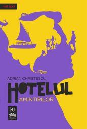 eBook Hotelul amintirilor - Adrian Christescu