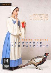 eBook Legendele din farfurie. Rețete celebre cu garnitură de povești, salată de mituri și tacâmuri istorice - Marius Cristian