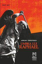 eBook Umbra lui Raphael - Adrian Christescu