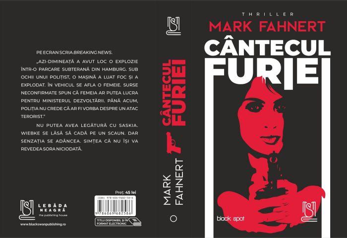 Cântecul furiei - Mark Fahnert