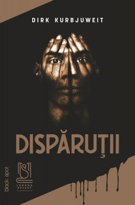 eBook Dispăruții - Dirk Kurbjuweit